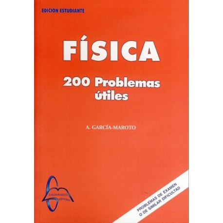 FISICA. 200 PROBLEMAS ÚTILES