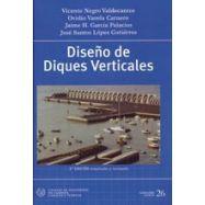 DISEÑO DE DIQUES VERTICALES - 2ª Edición