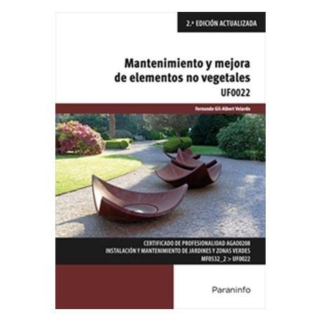 UF0022 - MANTENIMIENTO Y MEJORA DE ELEMENTOS NO VEGETALES