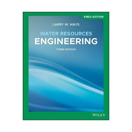 WATER RESOURCES ENGINEERING, 3rd Emea Edition