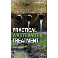 PRACTICAL WASTEWATER TREATMENT, 2nd Edition