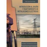 INTRODUCCIÓN AL DISEÑO Y MANTENIMIENTO DE INSTALACIONES ELÉCTRICAS