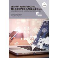 GESTION ADMINISTRATIVA DEL COMERCIO INTERNACIONAL. 6ª Edición