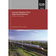 GROUND VIBRATIONS FROM HIGH-SPEED RAILWAYS: PREDICTION AND MITIGATION