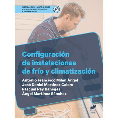 CONFIGURACIÓN DE INSTALACIONES DE FRÍO Y CLIMATIZACIÓN