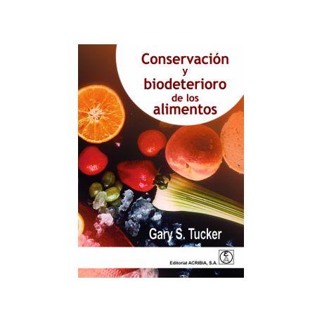 CONSERVACION Y BIODETERIORO DE LOS ALIMENTOS