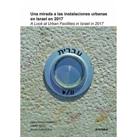 UNA MIRADA A LAS INSTALACIONES URBANAS EN ISRAEL EN 2017
