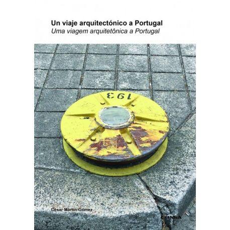 UN VIAJE ARQUITECTONICO A PORTUGAL
