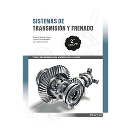 SISTEMAS DE TRANSMISION Y FRENADO. 2ª Edición 2019