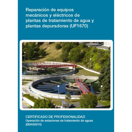 REPARACIÓN DE EQUIPOS MECÁNICOS Y ELÉCTRICOS DE PLANTA DE TRATAMIENTO DE AGUA Y PLANTAS DEPURADORAS