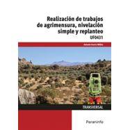 UF0431 - REALIZACIÓN DE TRABAJOS DE AGRIMENSURA, NIVELACIÓN SIMPLE Y REPLANTEO