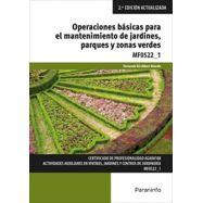 MF0522_1 - OPERACIONES BÁSICAS PARA EL MANTENIMIENTO DE JARDINES, PARQUES Y ZONAS VERDES