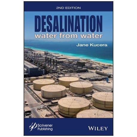 DESALINATION: WATER FROM WATER, 2n Edition