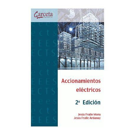ACCIONAMIENTOS ELÉCTRICOS. 2ª EDICIÓN