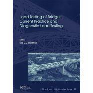 LOAD TESTING OF BRIDGES: CURRENT PRACTICE AND DIAGNOSTIC LOAD TESTING