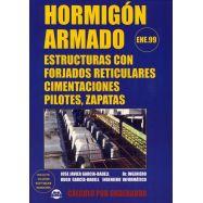 HORMIGON ARMADO. ESTRUCTURAS CON FORJADOS RETICULARES, CIMENTAC., ZAPATAS