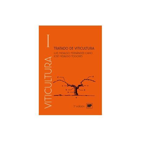 TRATADO DE VITICULTURA. Volumen I y Volumen II. 5ª Edición