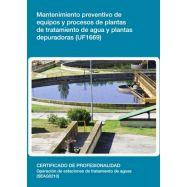 MANTENIMIENTO PREVENTIVO DE EQUIPOS Y PROCESOS DE PLANTAS DE TRATAMIENTO DE AGUA Y PLANTAS DEPURADORAS