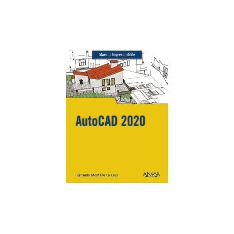 AUTOCAD 2020 - Manual Imprescindible