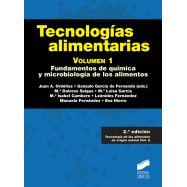 TECNOLOGIAS ALIMENTARIAS - Volumen 1. 2ª Edición