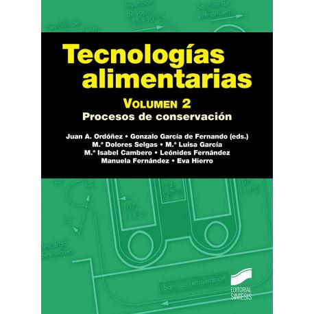 TECNOLOGIAS ALIMENTARAS - Volumen 2 - 2ª edición
