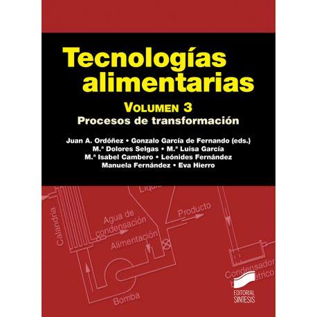 TECNOLOGIAS ALIMENTARIAS - Volumen 3. 2ª Edición