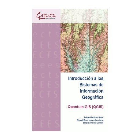 INTRODUCCIÓN A QUANTUM GIS (QGIS). APLICACIONES EN INGENIERÍA CIVIL Y TERRITORIAL