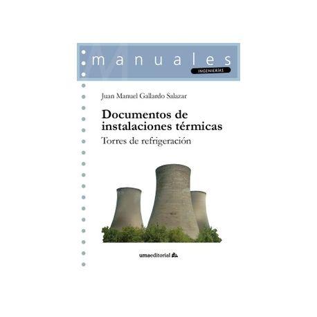 DOCUMENTOS DE INSTALACIONES TERMICAS. Torres de Refrigeración