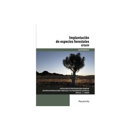 UF0699 - IMPLANTACIÓN DE ESPECIES FORESTALES