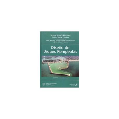 DISEÑO DE DIQUES ROMPEOLAS - 2ª Edición Revisada y ampliada