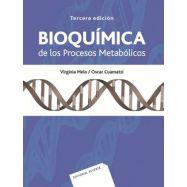 BIOQUÍMICA DE LOS PROCESOS METABÓLICOS - 3ª Edición