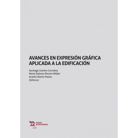 AVANCES EN EXPRESIÓN GRÁFICA APLICADA A LA EDIFICACIÓN