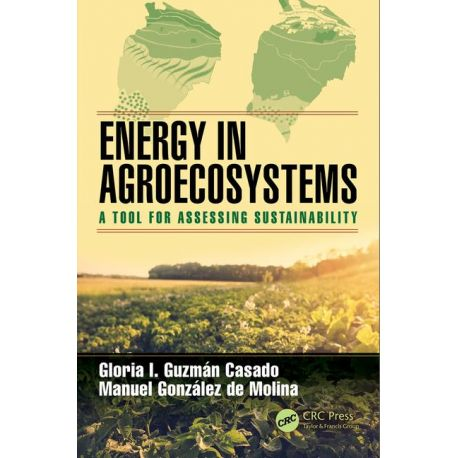 ENERGY IN AGROECOSYSTEMS: A TOOL FOR ASSESSING SUSTAINABILITY