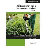 UF0021 - MANTENIMIENTO Y MEJORA DE ELEMENTOS VEGETALES