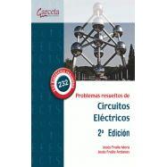 PROBLEMAS DE CIRCUITOS ELECTRICOS - 2ª Edición
