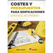 COSTES Y PRESUPUESTOS PARA EDIFICACIONES CON EXCEL, S10 Y PROJECT