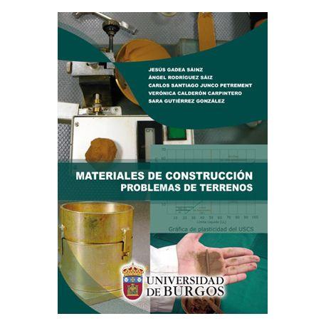 MATERIALES DE CONSTRUCCIÓN. PROBLEMAS DE TERRENOS