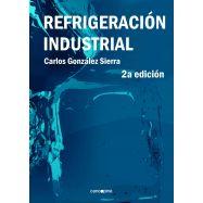 REFRIGERACION INDUSTRIAL - 2ª Edición