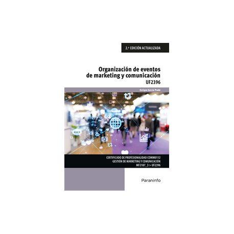 UF2396 - ORGANIZACIÓN Y EVENTOS DE MARKETING Y COMUNICACIÓN