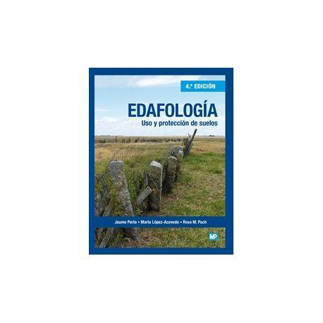 EDAFOLOGIA. Uso y Protección de Suelos - 4ª Edición