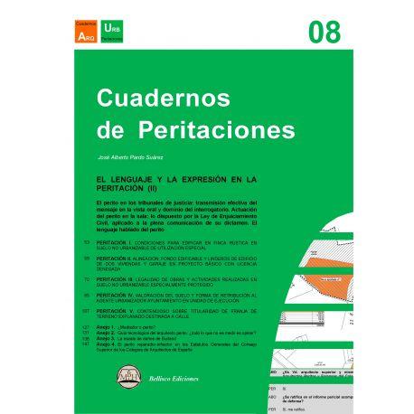 CUADERNO DE PERITACIONES - Volumen 8. El Lenguaje y la Expresión en la Peritación (II)
