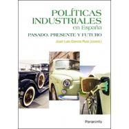POLITICAS INDUSTRIALES EN ESPAÑA