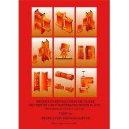 UNIONES EN ESTRUCTURAS METALICAS, METODO DE LOS COMPONENTES SEGUN EL EC3 - Obra completa 4 Tomos