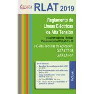 RLAT 2019. REGLAMENTO DE LÍNEAS ELÉCTRICAS DE ALTA TENSIÓN - 3ª EDICIÓN