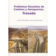 PROBLEMAS RESUELTOS DE CAMINOS Y AEROPUERTOS. Trazado