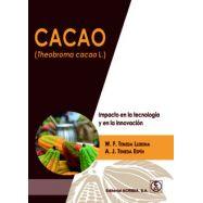 CACAO (THEOBROMA CACAO L.). Impacto en la tecnología y en la innovación