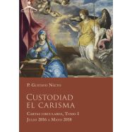 CUSTODIAD EL CARISMA