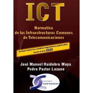 CT. NORMATIVA DE LAS INFRAESTRUCTURAS COMUNES DE TELECOMUNICACIONES. EDICIÓN 2020