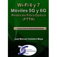 WI-FI 6 Y 7 / MÓVILES 5G Y 6G