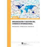 ORGANIZACION Y GESTION DEL COMERCIO INTERNACIONAL. Segunda Edición